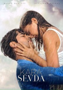 KARA SEVDA – Endless Love